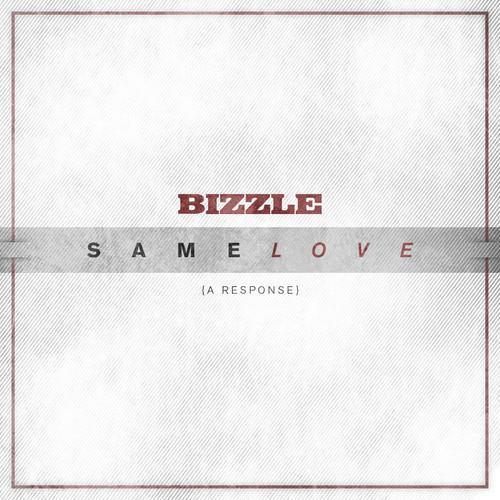 Bizzle Same Love