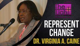 Represent Change: Dr. Virginia Caine