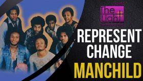 Represent Change: Manchild (Praise)