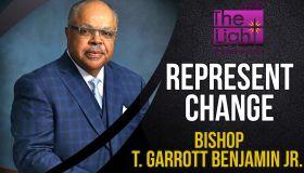 Represent Change: Bishop T. Garrott Benjamin Jr. (WTLC)