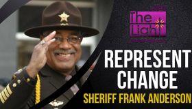 Represent Change: Sheriff Frank Anderson